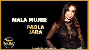 10 Mala Mujer – Paola Jara