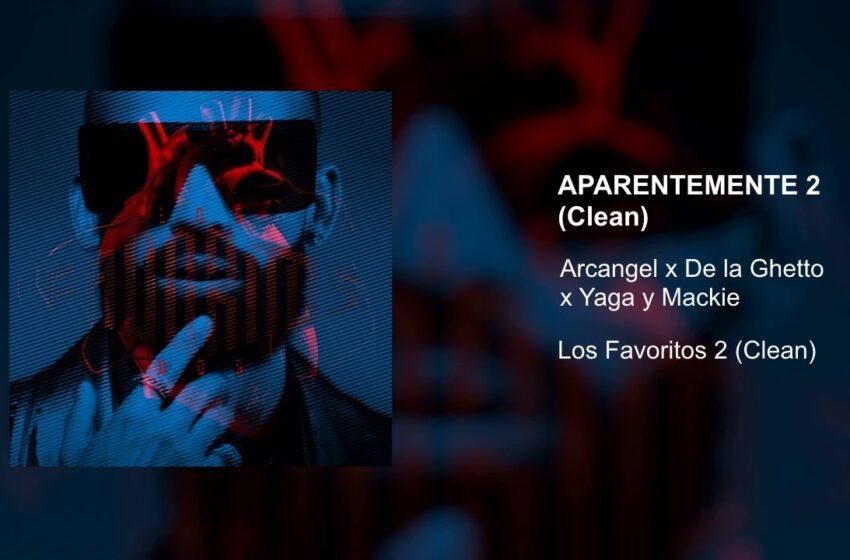 Arcangel x De La Ghetto x Yaga & Mackie – Aparentemente 2